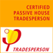 Certified Passive House Tradesperson, specialised in Building Envelope & Services